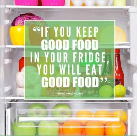 if you keep good food in your fridge quote
